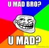 U Mad Bro.jpg